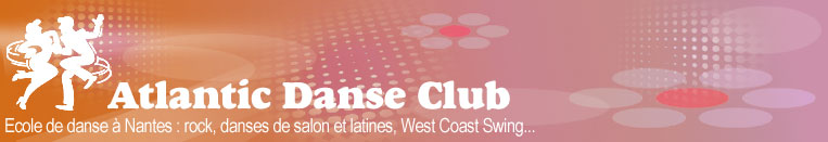 Atlantic Danse Club, votre �cole de danse � Nantes